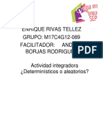 RivasTellez_Enrique_M17 S1 AI1Determinísticos o Aleatorios