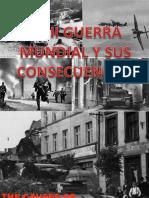 PRESENTACIÓN LA SEGUNDA GUERRA MUNDIAL Y SUS CONSECUENCIAS.pptx