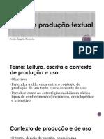 Leitura, escrita e contexto de produção e uso