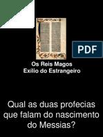 EAE Aula 15 - Reis Magos e o Exilio