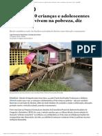 6 Em Cada 10 Crianças e Adolescentes Brasileiros Vivem Na Pobreza, Diz Unicef - Brasil - Estadão