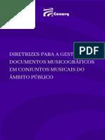 Diretrizes para a gestão de documentos musicográficos em conjuntos musicais do âmbito público