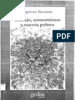 Bauman, Zygmunt - Trabajo, Consumismo y Nuevos Pobres (1998)