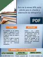 Guía de La Norma APA Sexta Edición Para La Elaboración de Trabajos Escritos