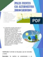 DIAPOSITIVAS DE PRINCIPALES FUENTES ENERGETICAS ALTERNATIVAS A LOS HIDROCARBUROS.pptx