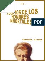 Cuentos de Los Hombres Inmortales, De Daniel Blink