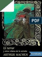 El terror y otros relatos de lo extrano - Arthur Machen.pdf