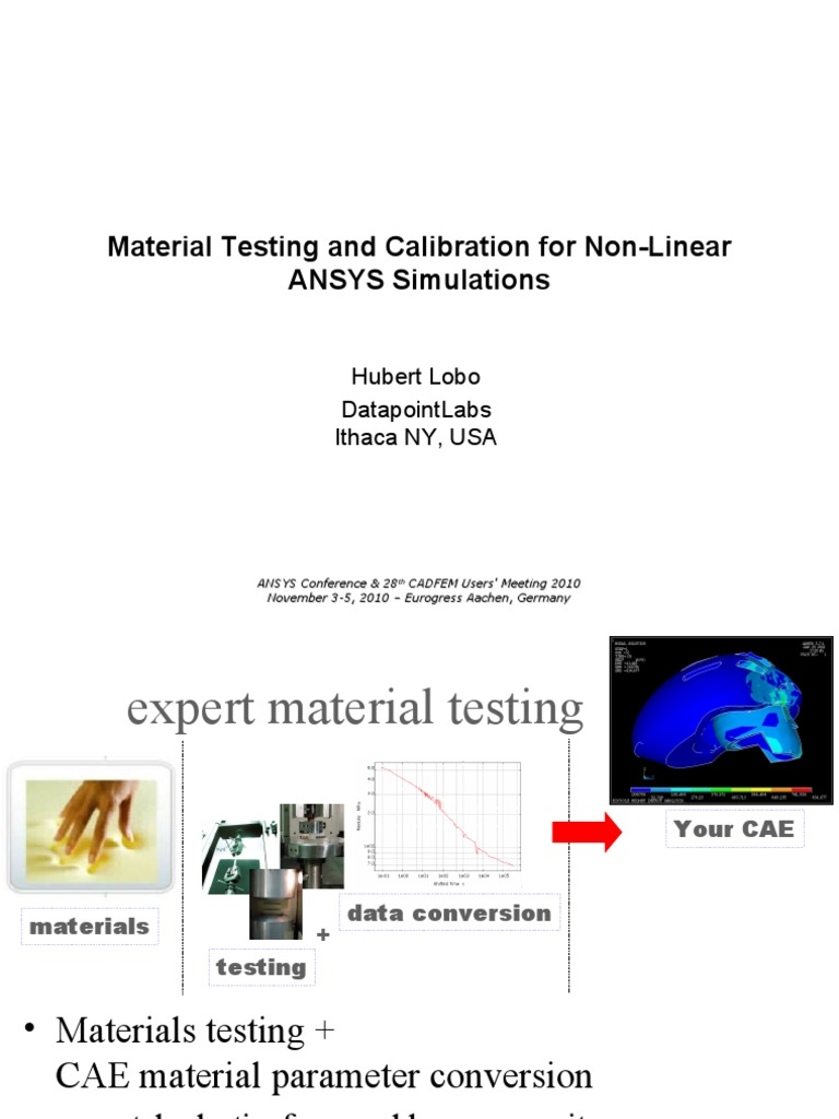 Material Testing and Calibration for Non-Linear ANSYS Simulations
