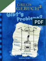 (Gregs Tagebuch 2) Kinney, Jeff - Gibt's Probleme