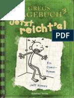 (Gregs Tagebuch 3) Kinney, Jeff - Jetzt Reicht's