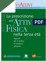 Progetto per la promozione dell attività fisica nella Regione del Veneto. La prescrizione. Appunti per il medico di medicina generale - PDF.pdf