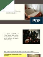 HISTORIA Y TEOLOGÍA DEL OFICIO DIVINO.pptx