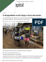 A Desigualdade Social Chega a Níveis Alarmantes — CartaCapital