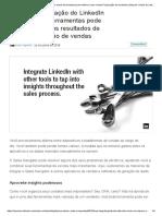 Como Integrar o LinkedIn Com Outras Ferramentas Pode Melhorar Suas Vendas Prospecção de Resultados _ Blog de Vendas Do LinkedIn