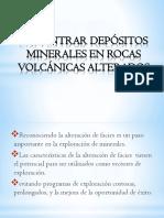 Encontrar Depósitos Minerales en Rocas Volcánicas Alterados