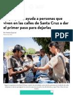 Un Proyecto Ayuda a Personas Que Viven en Las Calles de Santa Cruz a Dar El Primer Paso Para Dejarlas