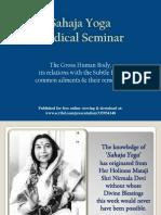 Medical Presentation for Sahaja Yogis