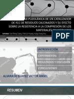Diapositivas La Actividad Puzolánica de Un Catalizador de Fcc de Residuos Calcinados y Su Efecto Sobre La Resistencia a La Compresión de Los Materiales Cementantes..