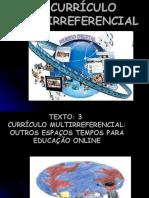 O Currículo Multiferrencial