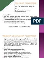 Worship, Discipleship, Fellowship