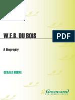 (Greenwood Biographies) Gerald Horne - W.E.B. Du Bois_ A Biography -Greenwood (2009).pdf