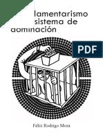 Félix Rodrigo Mora - El Parlamentarismo Como Sistema de Dominación