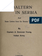 A Subaltern in Serbia ; And Some Letters From the Struma Valley (1916.) - Arthur Donovan Yang