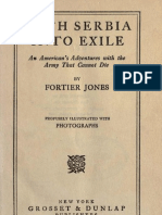 With Serbia into Exile ; An American`s Adventures with the Army That Cannot Die (1916.) - Fortier Jones