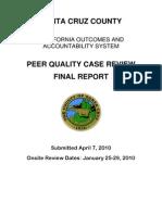 Santa Cruz County, Peer Quality Case Review, Final Report, April 2010.