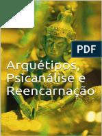Arquetipos, Psicanalise e Reenc - Fernanda Suhet.pdf