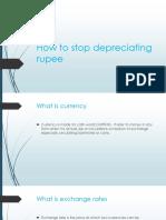 How to Stop Depreciating Rupee1
