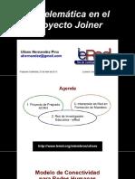 La Telematica en El Proyecto Joinner