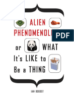 Ian Bogost - Alien Phenomenology or What It's Like to be a thing