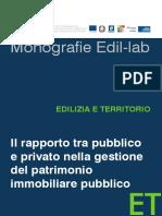 Il Rapporto Tra Pubblico e Privato Nella Gestione Del Patrimonio Immobiliare Pubblico