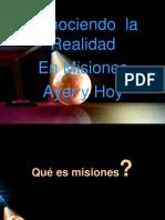 Misiones Ayer y Hoy