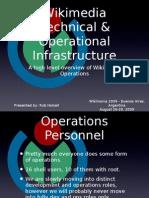 Rob Halsell - Wikimania 2009 - Wikimedia Operations & Technical Overview