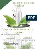 Importancia de Los Extractos Vegetales