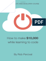 How to earn $10,000 while learning to code - Rob Percival.pdf