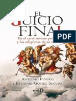 El Juicio Final, En El Cristianismo Primitivo y Las Religiones de Su Entorno. Madrid, Edaf (Ocr,c) Antonio Piñero y Eugenio Gómez Segura