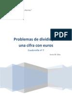 Cuadernillo nº 7 Problemas con Euros de Dividir por una cifra