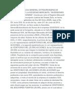 Acta de Asamblea General Extraordinaria de Accionistas de La Sociedad Mercantil