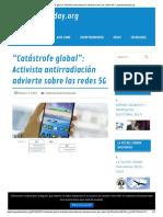 """Catástrofe global""_ Activista antirradiación advierte sobre las redes 5G – argentinatoday.org.pdf"