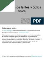Sistemas de Lentes y Óptica Física