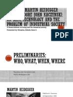 Relating Martin Heidegger and Theodore John Kaczynski