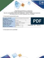 Guia de actividades y rubrica de evaluación - Fase 3 - Aplicar herramientas de análisis para el control estadístico de la calidad.docx