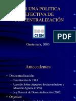 CIEN, Descentralizacion