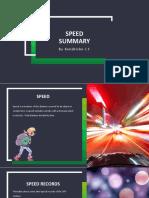 Speed Summary