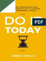 Darius_Foroux_-_Do_It_Today.pdf