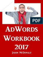 Jason McDonald - AdWords Workbook_ 2017 Edition_ Advertising on Google AdWords, YouTube, and the Display Network (2017).epub