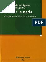 Sáez Rueda, L. (coeditor), Pensar la nada. Ensayos sobre filosofía y nihilismo, Madrid, Biblioteca Nueva, 2007.